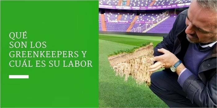 Qué son los greenkeepers y cuál es su labor