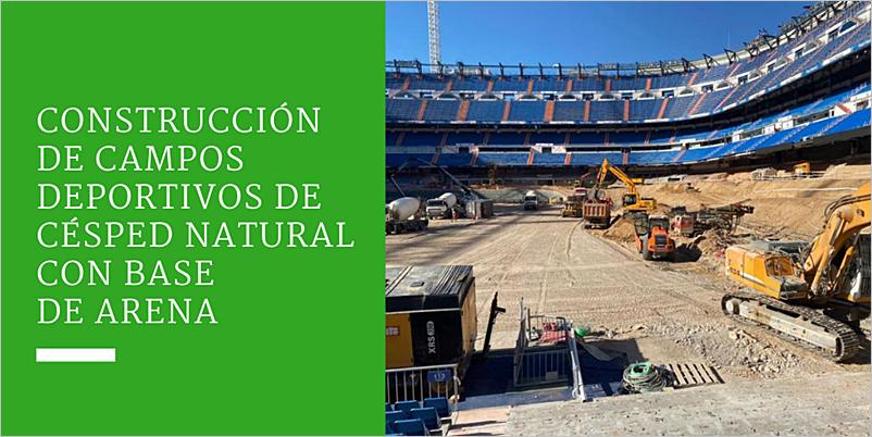 Construcción de campos deportivos de césped natural con base de arena