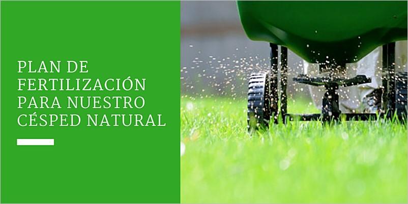 Plan de fertilización para nuestro césped natural